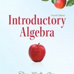 Solution Manual (Complete Download) for Introductory Algebra, 4/E, Elayn Martin-Gay, ISBN-10: 0321760123, ISBN-13: 9780321760128, ISBN-10: 0321726383, ISBN-13: 9780321726384, Instantly Downloadable Solution Manual, Complete (ALL CHAPTERS) Solution Manual