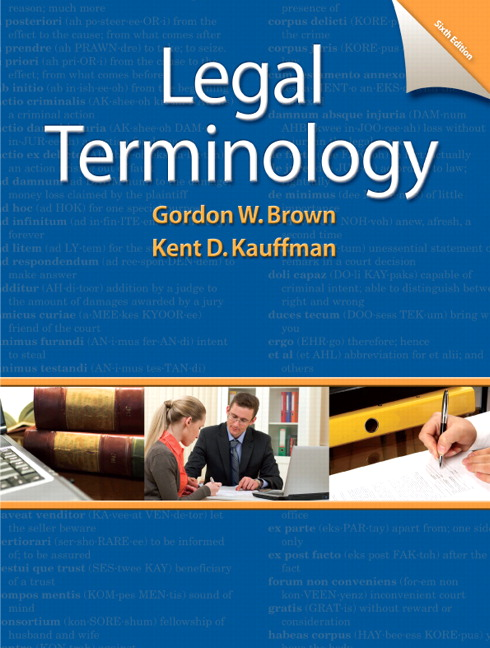 Solution Manual (Complete Download) for Legal Terminology, 6/E, Gordon W. Brown, Professor Emeritus, North Shore Community College, Kent Kauffman, ISBN-10: 0132738767, ISBN-13: 9780132738767, Instantly Downloadable Solution Manual, Complete (ALL CHAPTERS) Solution Manual