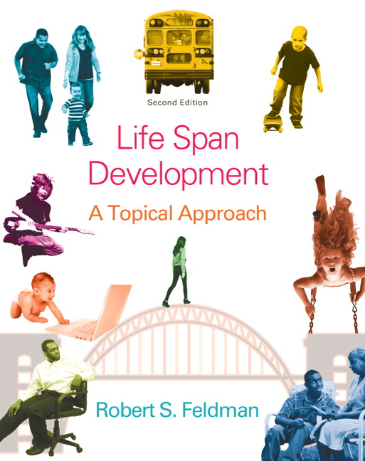 Solution Manual (Complete Download) for Life Span Development: A Topical Approach, 2/E, Robert S. Feldman, ISBN-10: 0205951031, ISBN-13: 9780205951031, Instantly Downloadable Solution Manual, Complete (ALL CHAPTERS) Solution Manual