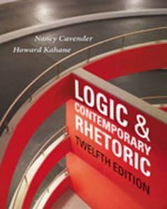 Solution Manual (Complete Download) for Logic and Contemporary Rhetoric: The Use of Reason in Everyday Life, 12th Edition, Nancy M. Cavender, Howard Kahane, ISBN-10: 1133942288, ISBN-13: 9781133942283, [Not All Answers Are There For All Chapters], Instantly Downloadable Solution Manual, Complete (ALL CHAPTERS) Solution Manual