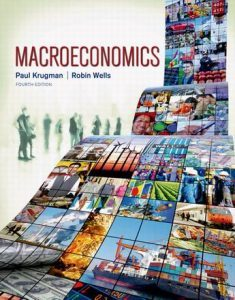 Solution Manual (Complete Download) for Macroeconomics, 4th Edition, Paul Krugman, Robin Wells, ISBN-10: 1464110379, ISBN-13: 9781464110375, Instantly Downloadable Solution Manual, Complete (ALL CHAPTERS) Solution Manual
