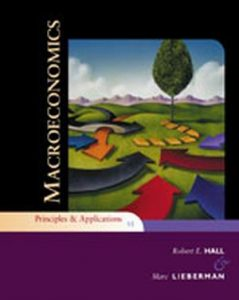 Solution Manual (Complete Download) for Macroeconomics: Principles and Applications, 5th Edition, Robert E. Hall, Marc Lieberman, ISBN-10: 1439038988, ISBN-13: 9781439038987, Instantly Downloadable Solution Manual, Complete (ALL CHAPTERS) Solution Manual