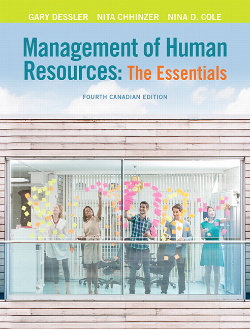 Solution Manual (Complete Download) for Management of Human Resources: The Essentials, 4th Canadian Edition, Gary Dessler, Nita Chhinzer, Nina D. Cole, ISBN-10: 0133807339, ISBN-13: 9780133807332, Instantly Downloadable Solution Manual, Complete (ALL CHAPTERS) Solution Manual