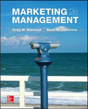 Solution Manual (Complete Download) for Marketing Management, 2nd Edition, By Greg Marshall, Mark Johnston, ISBN10: 0078028868, ISBN13: 9780078028861, Instantly Downloadable Solution Manual, Complete (ALL CHAPTERS) Solution Manual