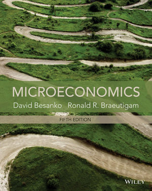 Solution Manual (Complete Download) for Microeconomics, 5th Edition, David Besanko, Ronald Braeutigam, ISBN: 1118572270, ISBN : 9781118883228, ISBN : 9781118488874, ISBN : 9781118572276, Instantly Downloadable Solution Manual, Complete (ALL CHAPTERS) Solution Manual