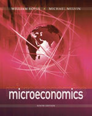 Solution Manual (Complete Download) for Microeconomics, 9th Edition, William Boyes, Michael Melvin, ISBN-10: 1111826153, ISBN-13: 9781111826154, Instantly Downloadable Solution Manual, Complete (ALL CHAPTERS) Solution Manual