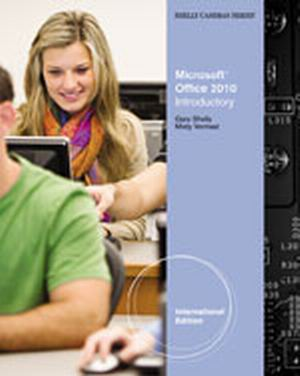 Solution Manual (Complete Download) for Microsoft® Office 2010: Introductory, International Edition, 1st Edition, Gary B. Shelly, Misty E. Vermaat, ISBN-10: 0538747072, ISBN-13: 9780538747073, Instantly Downloadable Solution Manual, Complete (ALL CHAPTERS) Solution Manual