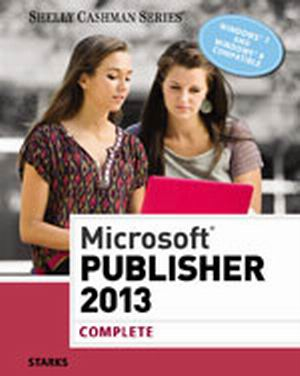 Solution Manual (Complete Download) for Microsoft® Publisher 2013: Complete, 1st Edition, Joy L. Starks, ISBN-10: 1285167325, ISBN-13: 9781285167329, Instantly Downloadable Solution Manual, Complete (ALL CHAPTERS) Solution Manual
