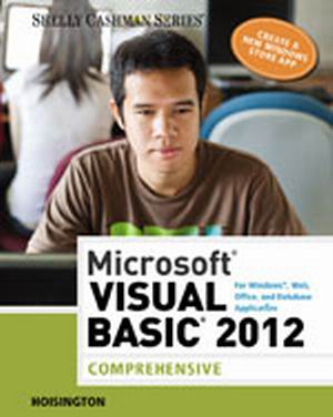 Solution Manual (Complete Download) for Microsoft Visual Basic 2012 for Windows, Web, Office, and Database Applications: Comprehensive, 1st Edition, Corinne Hoisington, ISBN-10: 1285197976, ISBN-13: 9781285197975, Instantly Downloadable Solution Manual, Complete (ALL CHAPTERS) Solution Manual