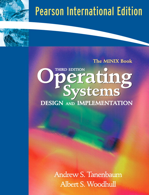 Solution Manual (Complete Download) for Modern Operating Systems: International Edition, 3/E, Andrew S. Tanenbaum, ISBN-10: 0138134596, ISBN-13: 9780138134594, Instantly Downloadable Solution Manual, Complete (ALL CHAPTERS) Solution Manual