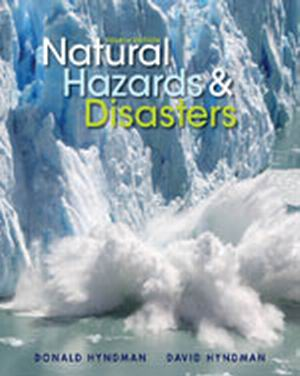 Solution Manual (Complete Download) for Natural Hazards and Disasters, 4th Edition, Donald Hyndman, David Hyndman, ISBN-10: 1133590810, ISBN-13: 9781133590811, Instantly Downloadable Solution Manual, Complete (ALL CHAPTERS) Solution Manual