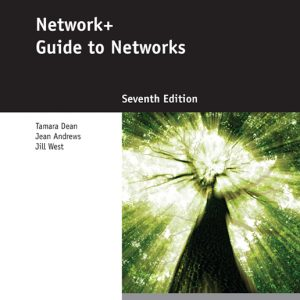 Solution Manual (Complete Download) for Network+ Guide to Networks, 7th Edition, Jill West, Tamara Dean, Jean Andrews, ISBN-10: 1305090942, ISBN-13: 9781305090941, Instantly Downloadable Solution Manual, Complete (ALL CHAPTERS) Solution Manual