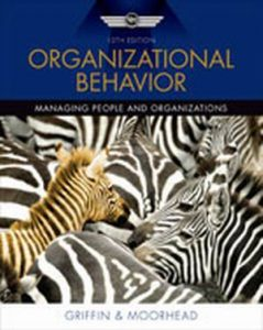 Solution Manual (Complete Download) for Organizational Behavior, 10th Edition, Ricky W. Griffin, Gregory Moorhead, ISBN-10: 0538478136, ISBN-13: 9780538478137, Instantly Downloadable Solution Manual, Complete (ALL CHAPTERS) Solution Manual