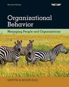 Solution Manual (Complete Download) for Organizational Behavior: Managing People and Organizations, 11th Edition, Ricky W. Griffin, Gregory Moorhead, ISBN-10: 1133626696, ISBN-13: 9781133626695, Instantly Downloadable Solution Manual, Complete (ALL CHAPTERS) Solution Manual