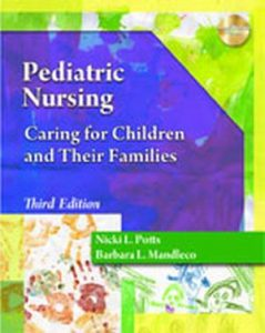 Solution Manual (Complete Download) for Pediatric Nursing: Caring for Children and Their Families, 3rd Edition, Nicki L. Potts, Barbara L. Mandleco, ISBN-10: 1435486722, ISBN-13: 9781435486720, Instantly Downloadable Solution Manual, Complete (ALL CHAPTERS) Solution Manual