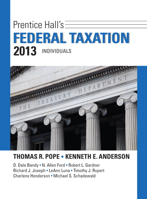 Solution Manual (Complete Download) for Prentice Hall's Federal Taxation 2013 Individuals, 26/E, Thomas R. Pope, Kenneth E. Anderson, ISBN-10: 0132891379, ISBN-13: 9780132891370, Instantly Downloadable Solution Manual, Complete (ALL CHAPTERS) Solution Manual