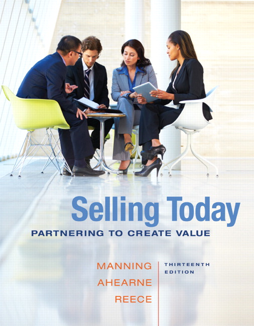 Solution Manual (Complete Download) for Selling Today: Partnering to Create Value, 13/E, Gerald L. Manning, Michael Ahearne, Barry Reece, ISBN-10: 0133543382, ISBN-13: 9780133543384, ISBN-10: 0133763501, ISBN-13: 9780133763508, Instantly Downloadable Solution Manual, Complete (ALL CHAPTERS) Solution Manual