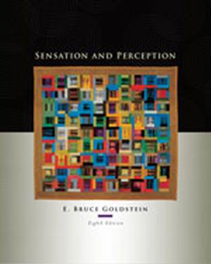 Solution Manual (Complete Download) for Sensation and Perception, 8th Edition, E. Bruce Goldstein, ISBN-10: 0495601497, ISBN-13: 9780495601494, Instantly Downloadable Solution Manual, Complete (ALL CHAPTERS) Solution Manual