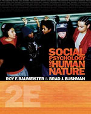 Solution Manual (Complete Download) for Social Psychology and Human Nature, Comprehensive Edition, 2nd Edition, Roy F. Baumeister, Brad Bushman, ISBN-10: 0495601330, ISBN-13: 9780495601333, Instantly Downloadable Solution Manual, Complete (ALL CHAPTERS) Solution Manual