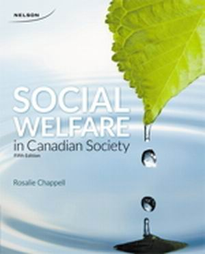 Solution Manual (Complete Download) for Social Welfare in Canadian Society, 5th Edition, Rosalie Chappell, ISBN-10: 0176515437, ISBN-13: 9780176515430, Instantly Downloadable Solution Manual, Complete (ALL CHAPTERS) Solution Manual