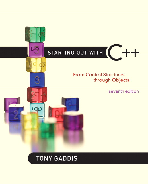 Solution Manual (Complete Download) for Starting Out with C++: From Control Structures through Objects, 7/E, Tony Gaddis, ISBN-10: 0132576252, ISBN-13: 9780132576253, ISBN-10: 0132774178, ISBN-13: 9780132774178, Instantly Downloadable Solution Manual, Complete (ALL CHAPTERS) Solution Manual