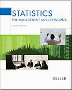 Solution Manual (Complete Download) for Statistics for Management and Economics, 7th Edition, Gerald Keller, ISBN-10: 0534491243, ISBN-13: 9780534491246, Instantly Downloadable Solution Manual, Complete (ALL CHAPTERS) Solution Manual