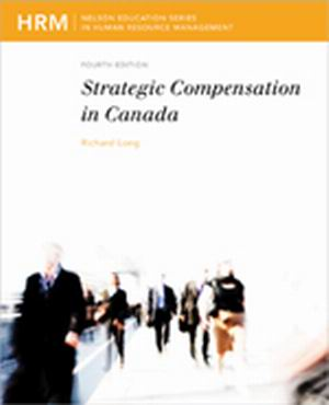 Solution Manual (Complete Download) for Strategic Compensation in Canada, 4th Edition, Richard J. Long, ISBN-10: 0176500138, ISBN-13: 9780176500139, Instantly Downloadable Solution Manual, Complete (ALL CHAPTERS) Solution Manual