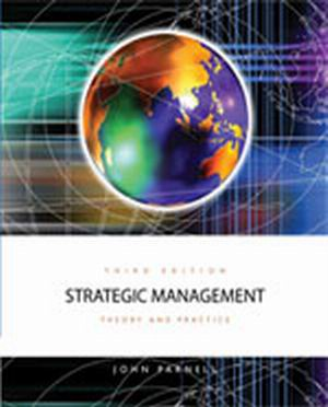 Solution Manual (Complete Download) for Strategic Management: Theory and Practice, 3rd Edition, John A. Parnell, ISBN-10: 142662882X, ISBN-13: 9781426628825, Instantly Downloadable Solution Manual, Complete (ALL CHAPTERS) Solution Manual