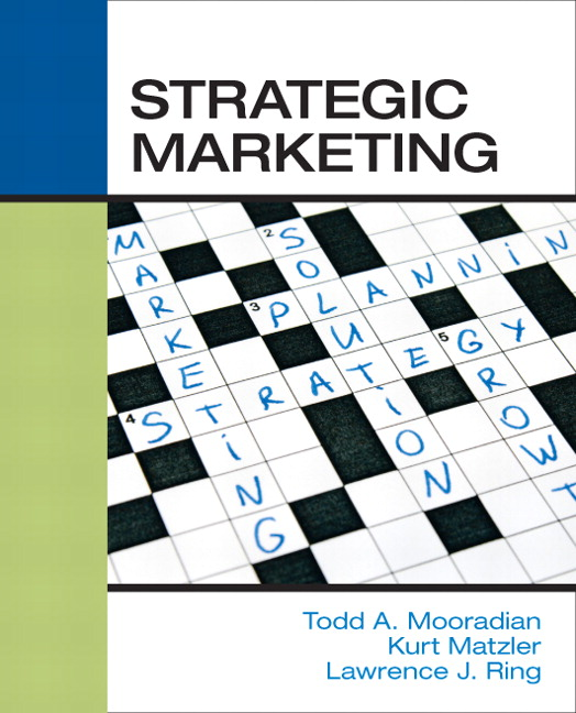 Solution Manual (Complete Download) for Strategic Marketing, 1st Edition, Todd Mooradian, Kurt Matzler, Larry Ring, ISBN-10: 0136028047, ISBN-13: 9780136028048, Instantly Downloadable Solution Manual, Complete (ALL CHAPTERS) Solution Manual