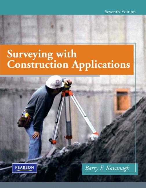 Solution Manual (Complete Download) for Surveying with Construction Applications, 7/E, Barry Kavanagh, ISBN-10: 0135000513, ISBN-13: 9780135000519, Instantly Downloadable Solution Manual, Complete (ALL CHAPTERS) Solution Manual
