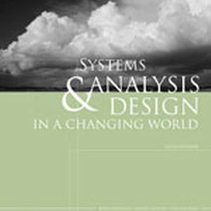Solution Manual (Complete Download) for Systems Analysis and Design in a Changing World, 5th Edition, John W. Satzinger, Robert B. Jackson, Stephen D. Burd, ISBN-10: 1423902289, ISBN-13: 9781423902287, Instantly Downloadable Solution Manual, Complete (ALL CHAPTERS) Solution Manual