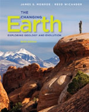 Solution Manual (Complete Download) for The Changing Earth: Exploring Geology and Evolution, 6th Edition, James S. Monroe, Reed Wicander, ISBN-10: 0840062087, ISBN-13: 9780840062086, Instantly Downloadable Solution Manual, Complete (ALL CHAPTERS) Solution Manual