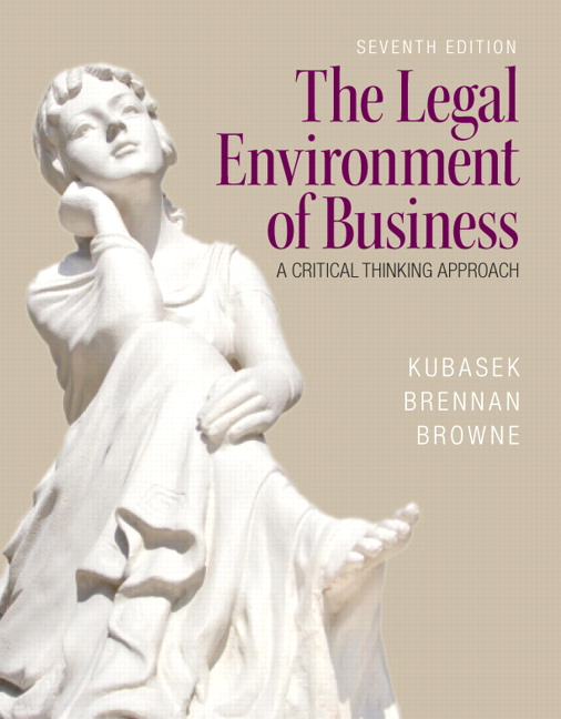 Solution Manual (Complete Download) for The Legal Environment of Business, 7/E, Nancy K. Kubasek, Bartley A Brennan, M. Neil Browne, ISBN-10: 013354642X, ISBN-13: 9780133546422, Instantly Downloadable Solution Manual, Complete (ALL CHAPTERS) Solution Manual
