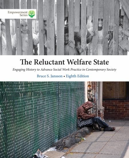 Solution Manual (Complete Download) for The Reluctant Welfare State, 8th Edition, Bruce S. Jansson, ISBN-10: 1285746929, ISBN-13: 9781285746920, Instantly Downloadable Solution Manual, Complete (ALL CHAPTERS) Solution Manual