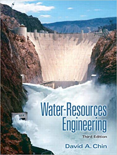 Solution Manual (Complete Download) for Water-Resources Engineering, 3/E, David A. Chin, ISBN-10: 0132833212, ISBN-13: 9780132833219, Instantly Downloadable Solution Manual, Complete (ALL CHAPTERS) Solution Manual