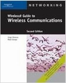 Solution Manual (Complete Download) for Wireless# Guide to Wireless Communications, 2nd Edition, Mark Ciampa, Jorge Olenewa, ISBN-10: 1418836990, ISBN-13: 9781418836993, Instantly Downloadable Solution Manual, Complete (ALL CHAPTERS) Solution Manual