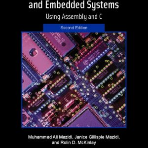 Solution Manual (Complete Download) for The 8051 Microcontroller and Embedded Systems, 2/E, Muhammad Ali Mazidi, Janice G. Mazidi, Rolin D. McKinlay, ISBN-10: 013119402X, ISBN-13: 9780131194021, ISBN-10: 0131194038, ISBN-13: 9780131194038, Instantly Downloadable Solution Manual, Complete (ALL CHAPTERS) Solution Manual