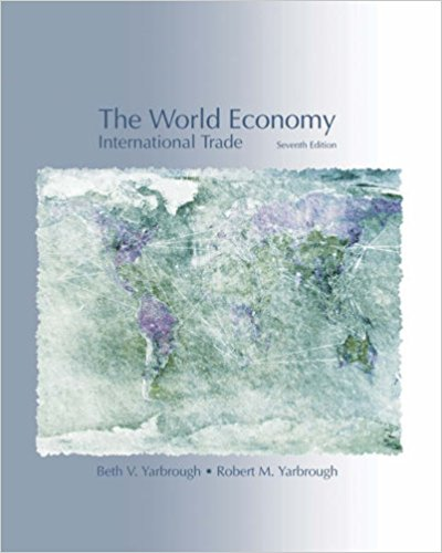 Solution Manual (Complete Download) for The World Economy: Trade and Finance, 7th Edition, Beth V. Yarbrough, Robert M. Yarbrough, ISBN-10: 0324203977, ISBN-13: 9780324203974, ISBN-10: 0324315414, ISBN-13: 9780324315417, Instantly Downloadable Solution Manual, Complete (ALL CHAPTERS) Solution Manual