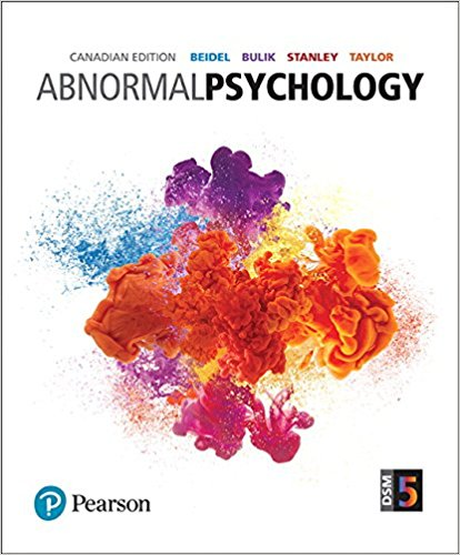 Solution manual for Abnormal Psychology 1st Edition Deborah C Beidel, Cynthia M. Bulik, Melinda A. Stanley, Steven Taylor ISBN: 9780134618654