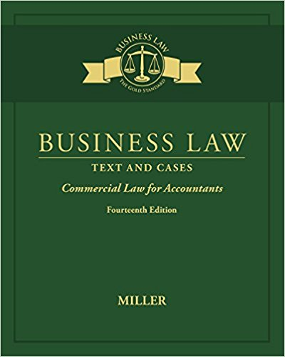 Solution manual for Business Law: Text & Cases 14th Edition Roger Miller ISBN: 9781305967281