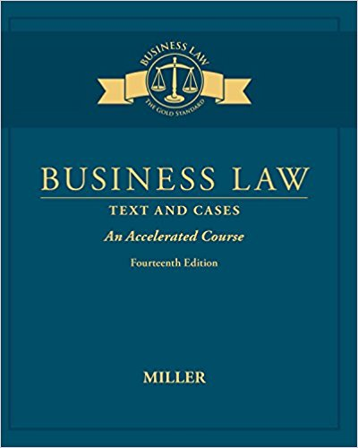 Solution manual for Business Law: Text & Cases 14th Edition Roger Miller ISBN: 9781305967298