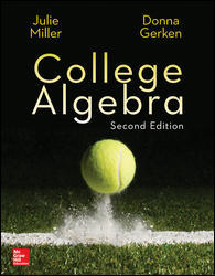 Solution manual for College Algebra 2nd Edition Julie Miller, Donna Gerken ISBN 9780077836344