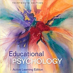 Solution manual for Educational Psychology Active Learning Edition 13th Edition Anita Woolfolk ISBN 9780134240794