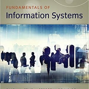 Solution manual for Fundamentals of Information Systems 1st Edition Ralph M. Stair, George Reynolds ISBN: 9781337097536