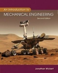Solution Manual (Complete Download) for An Introduction to Mechanical Engineering, 2nd Edition, Jonathan Wickert, ISBN-10: 0534552978, ISBN-13: 9780534552978, Instantly Downloadable Solution Manual, Complete (ALL CHAPTERS) Solution Manual