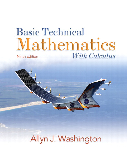 Solution Manual (Complete Download) for Basic Technical Mathematics with Calculus, 9th Edition, Allyn J. Washington, ISBN-10: 0138142262, ISBN-13: 9780138142261, Instantly Downloadable Solution Manual, Complete (ALL CHAPTERS) Solution Manual