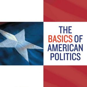 Solution Manual (Complete Download) for Basics of American Politics, 14/E, Gary Wasserman, ISBN-10: 0205782035, ISBN-13: 9780205782031, Instantly Downloadable Solution Manual, Complete (ALL CHAPTERS) Solution Manual