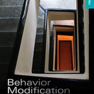 Solution Manual (Complete Download) for Behavior Modification: Principles and Procedures, 5th Edition, Raymond G. Miltenberger, ISBN-10: 1111306117, ISBN-13: 9781111306113, Instantly Downloadable Solution Manual, Complete (ALL CHAPTERS) Solution Manual