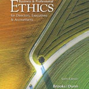 Solution Manual (Complete Download) for Business & Professional Ethics, 6th Edition, Leonard J. Brooks, Paul Dunn, ISBN-10: 0538478381, ISBN-13: 9780538478380, Instantly Downloadable Solution Manual, Complete (ALL CHAPTERS) Solution Manual