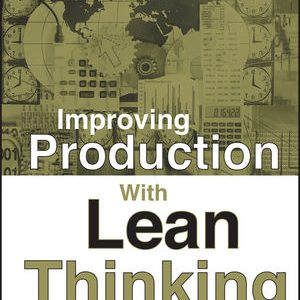 Solution Manual (Complete Download) for [ch 1, 2, 3, 5, 6 only] for Improving Production with Lean Thinking, Javier Santos, Richard A. Wysk, Jose M. Torres, ISBN: 978-0-471-75486-2, ISBN: 9780471754862, Instantly Downloadable Solution Manual, Complete (ALL CHAPTERS) Solution Manual
